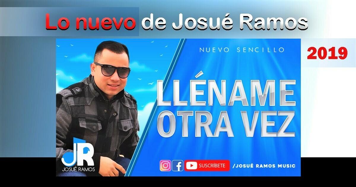 El nuevo sencillo del hondureño Josué Ramos - Lléname otra vez