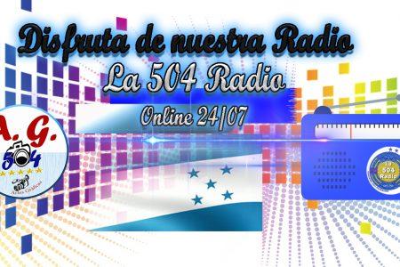 La 504 RADIO – Disfruta de La radio 100% Catracha