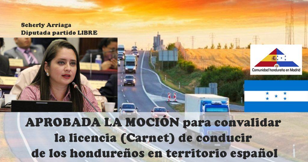 Moción para convalidar licencia (Carnet) de conducir de los hondureños en territorio español.