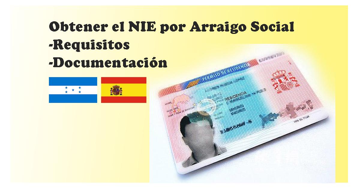 Información para los hondureños en España de como obtener su tarjeta de Residencia o NIE