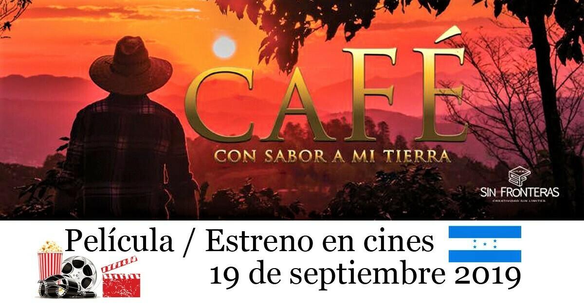 Café con sabor a mi tierra | Estreno en cines este 19 de septiembre de 2019