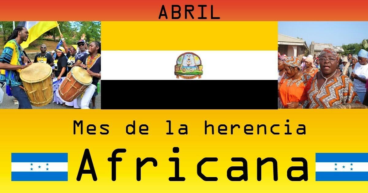 Abril, mes de la herencia Africana| 222 años, llegada de los Garífunas a Honduras