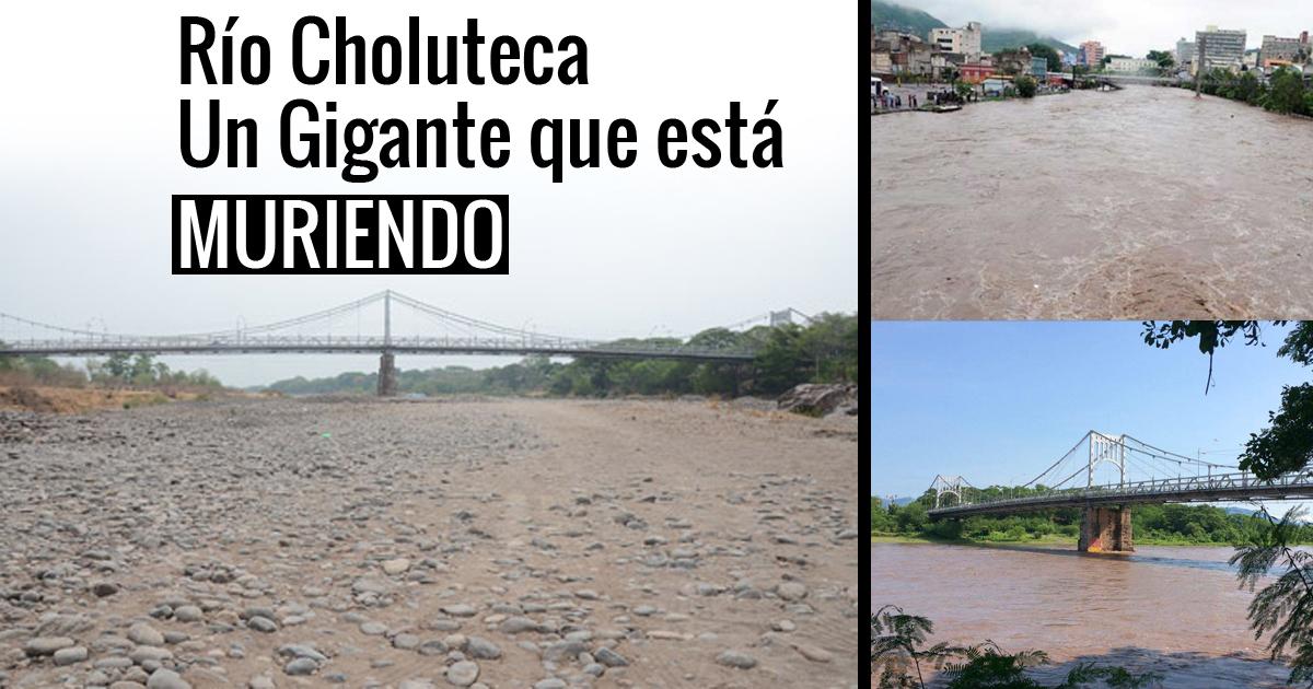 Río Choluteca   Un Gigante que está desapareciendo poco a poco